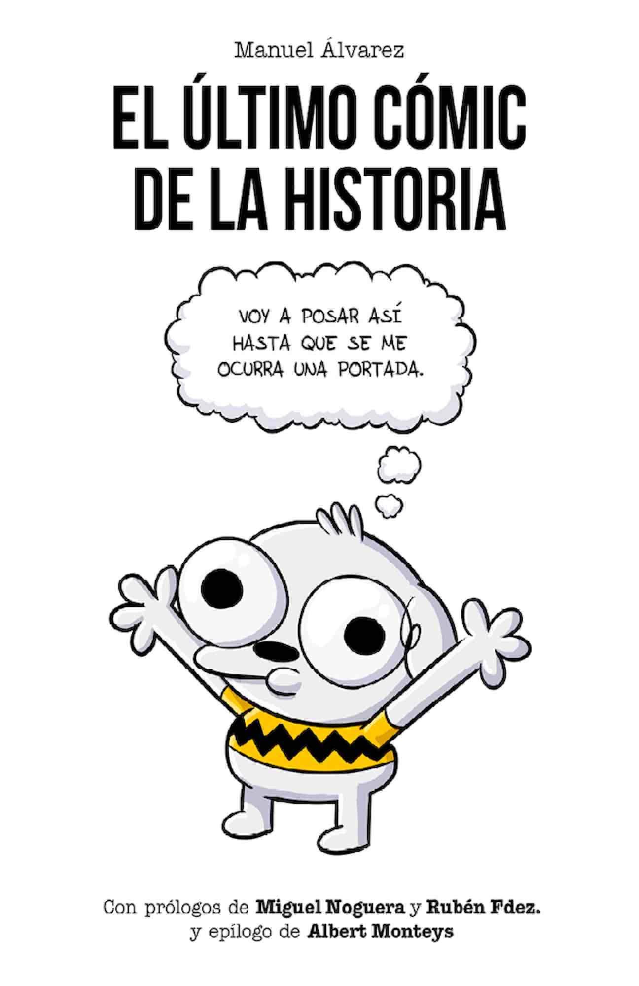 El Último cómic de La Historia: Amazon.es: Álvarez, Manuel: Libros