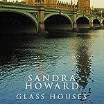 Glass Houses | Sandra Howard