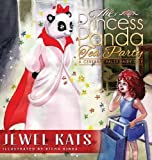 The Princess Panda Tea Party: A Cerebral Palsy Fairy Tale (Fairy Ability Tales)