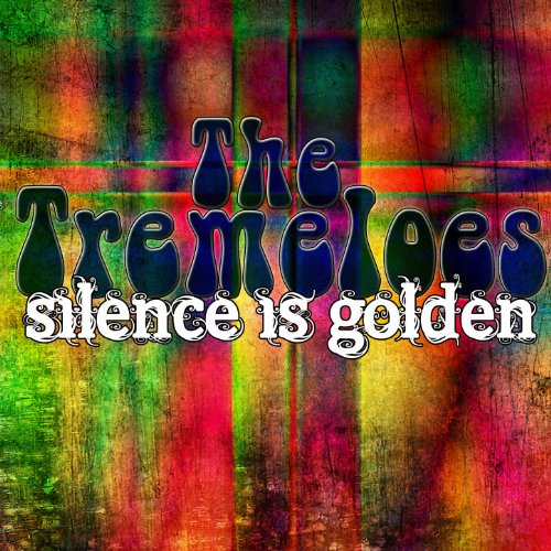 Silence Is Golden By The Tremeloes On Amazon Music