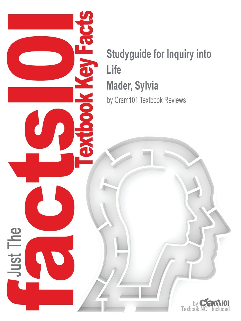 Studyguide for Inquiry into Life by Mader, Sylvia, ISBN 9780077976804:  Cram101 Textbook Reviews: 9781538838631: Amazon.com: Books