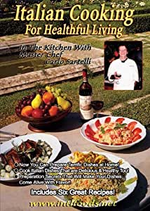 Italian Cooking for Healthful Living