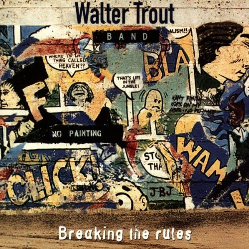 Walter & Band Trout: Breaking The Rules (Audio CD)