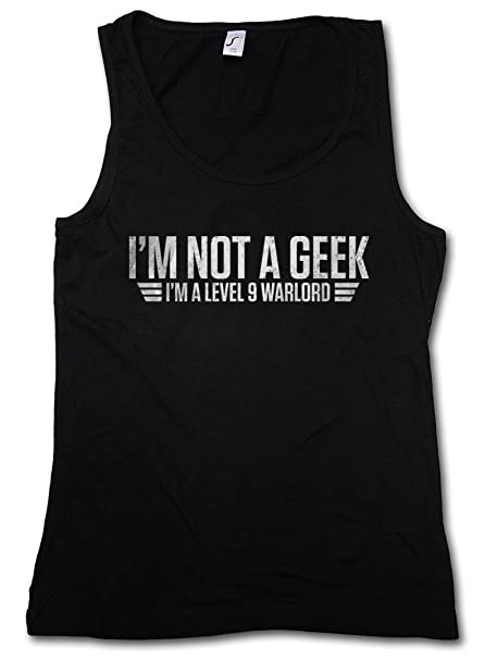 Im Not A Geek Mujer Camiseta Sin Mangas Tank Top Gym