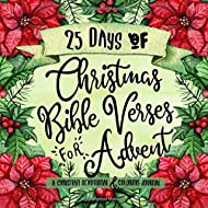 25 Days of Christmas Bible Verses for Advent: A Christian Devotional & Coloring Journal (The Creative Bible Study Workbook Series)