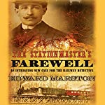 The Stationmaster's Farewell | Edward Marston