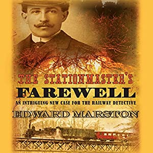 The Stationmaster's Farewell Audiobook