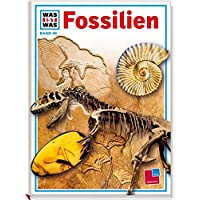 Was ist was, Band 069: Fossilien