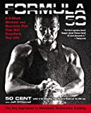 Formula 50: A 6-Week Workout and Nutrition Plan That Will Transform Your Life