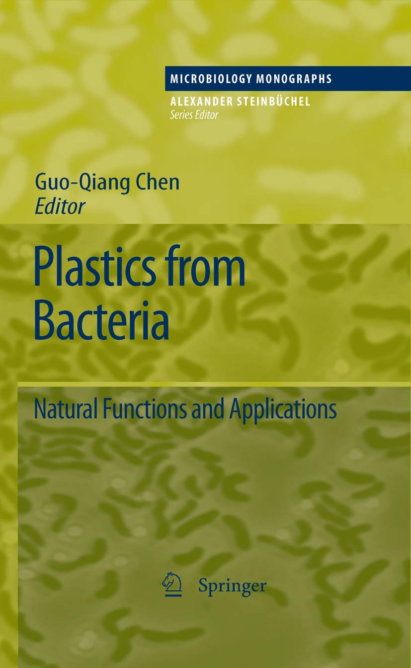 Plastics from Bacteria: Natural Functions and Applications ...