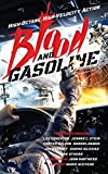 Blood and Gasoline: High-Octane, High-Velocity Action