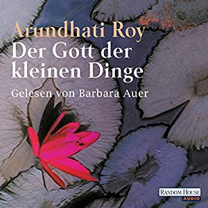 Der Gott der kleinen Dinge (Brigitte Hörbuch-Edition 2006/6) Hörbuch