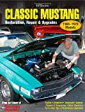 Classic Mustang, Mustang Monthly Editors and Publishers Staff, 1557885567