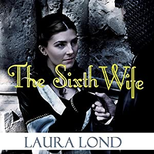 The Sixth Wife Audiobook
