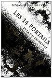 Les 14 Portails et la Fin du Monde, Benjamin Hornfeck, 1495904407