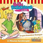 Ein ganz besonderer Staatsgast (Bibi erzählt - Kurzhörspiel) | Klaus-Peter Weigand