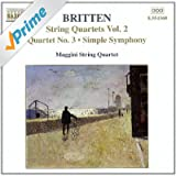 Britten: String Quartets, Vol.2