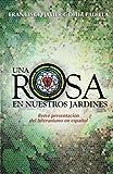 Una Rosa en Nuestros Jardines, Francisco Goitía Padilla, 148953542X