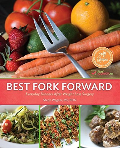 Price comparison product image BEST FORK FORWARD: Everyday Dinners After Weight Loss Surgery