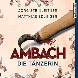 Ambach: Die Tänzerin (Ambach 2) Hörbuch