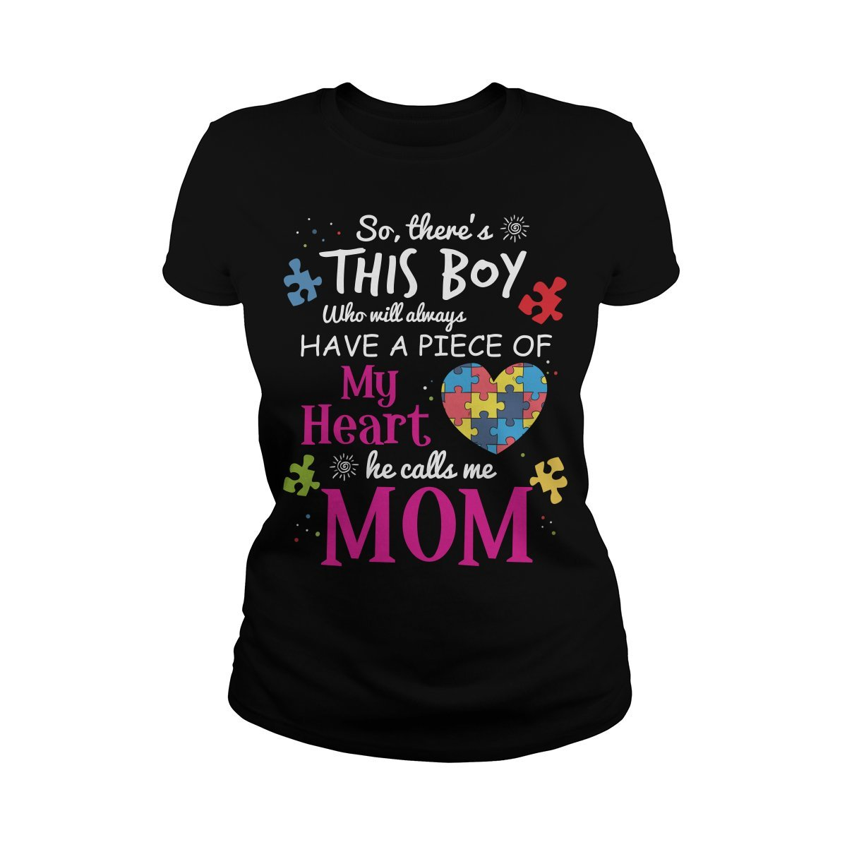 Ladies Tee Black Large So There's This boy who Will Always Have a Piece of My Heart he Calls me mom TShirt