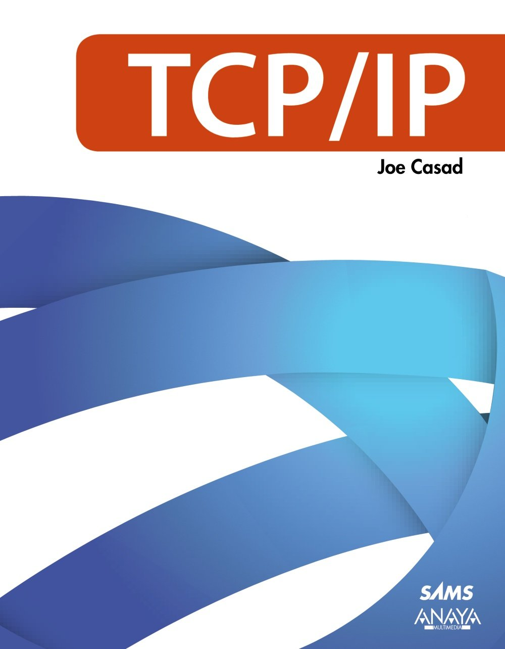 Download TCP/IP / Sams Teach Yoursel TCP/IP in 24 Hours (Spanish Edition) pdf epub