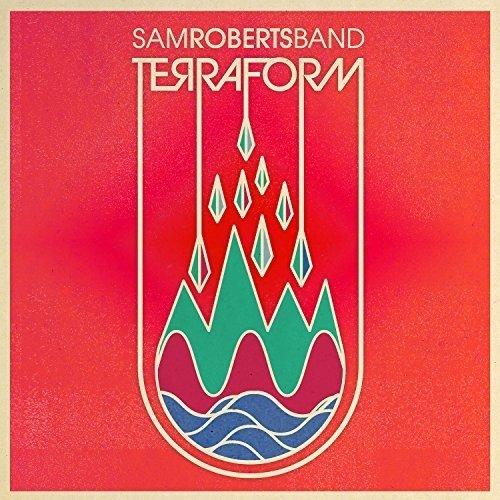 Terraform by Sam Roberts Band