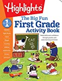 img - for The Big Fun First Grade Activity Book: Build skills and confidence through puzzles and early learning activities! (Highlights(TM) Big Fun Activity Workbooks) book / textbook / text book