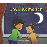 Hassan and Aneesa Love Ramadan (Hassan & Aneesa)