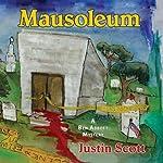 Mausoleum: A Ben Abbott Mystery | Justin Scott