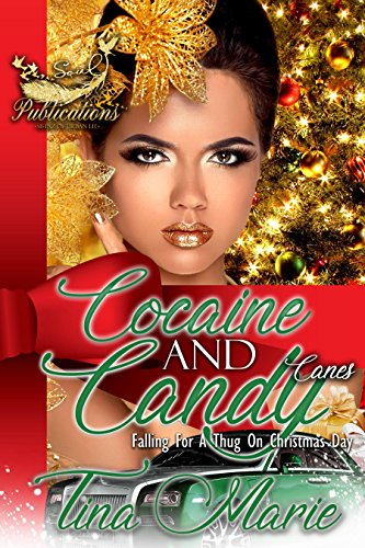 Cocaine and Candy Canes: Falling for a thug on Christmas Day - Story Cane Candy