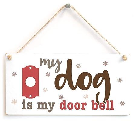 Hunnry My Dog Is My Door Bell Letrero de Placa de Madera ...