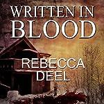 Written in Blood: Otter Creek, Book 3 | Rebecca Deel