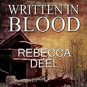 Written in Blood: Otter Creek, Book 3   Rebecca Deel