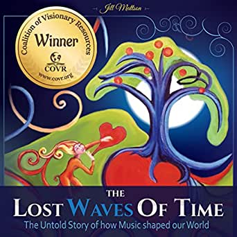 Amazon com: The Lost Waves of Time: The Untold Story of How Music