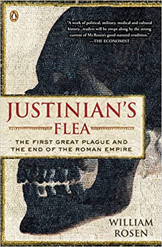 image for Justinian's Flea: The First Great Plague and the End of the Roman Empire