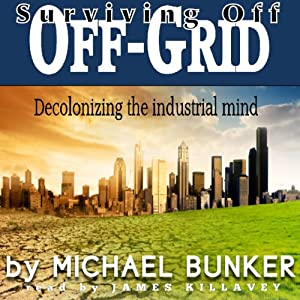 Surviving Off Off-Grid Audiobook