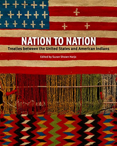 Nation to Nation: Treaties Between the United States and American Indian Nations (Tapa Dura)