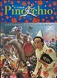 Pinocchio : il romanzo di C. Collodi illustrato con le immagini del film di Roberto Benigni