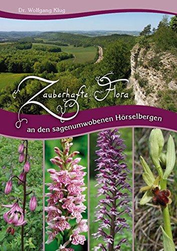 Zauberhafte Flora an den sagenumwobenen Hörselbergen