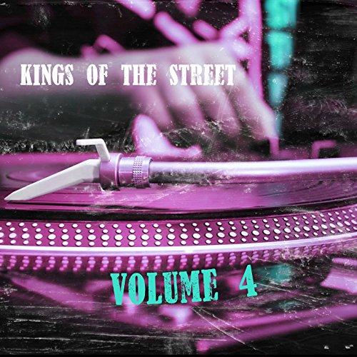 Kings of the Street, Vol. 4 [E...