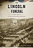 img - for The Lincoln Funeral book / textbook / text book