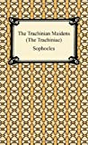 The Trachinian Maidens, Sophocles, 1420933175