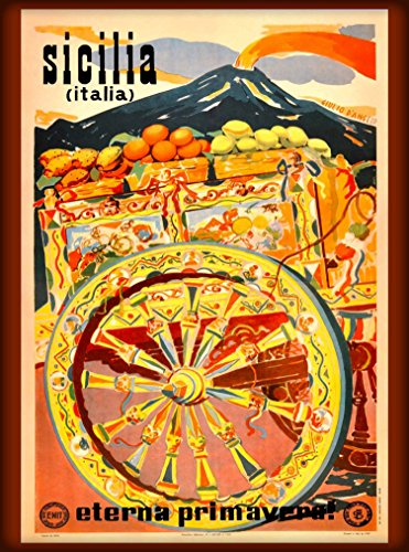 A SLICE IN TIME Sicilia Italia Sicily Italy Italian Eterna Primavera Vintage Travel advertisement Art Wall Decor Poster Print. 10 x 13.5 inches ()