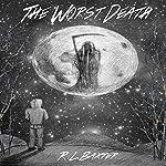 The Worst Death | Ricky Baxter