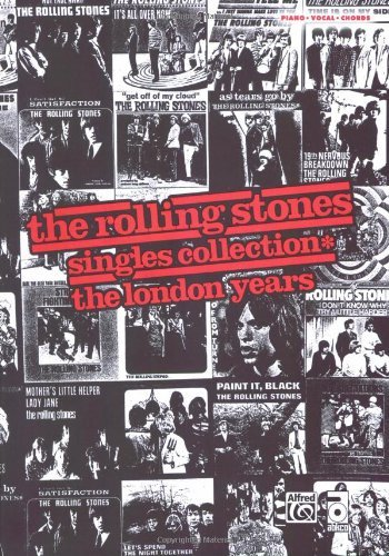- The Rolling Stones: Singles Collection* The London Years: Piano/Vocal/Chords Sheet Music Songbook Collection