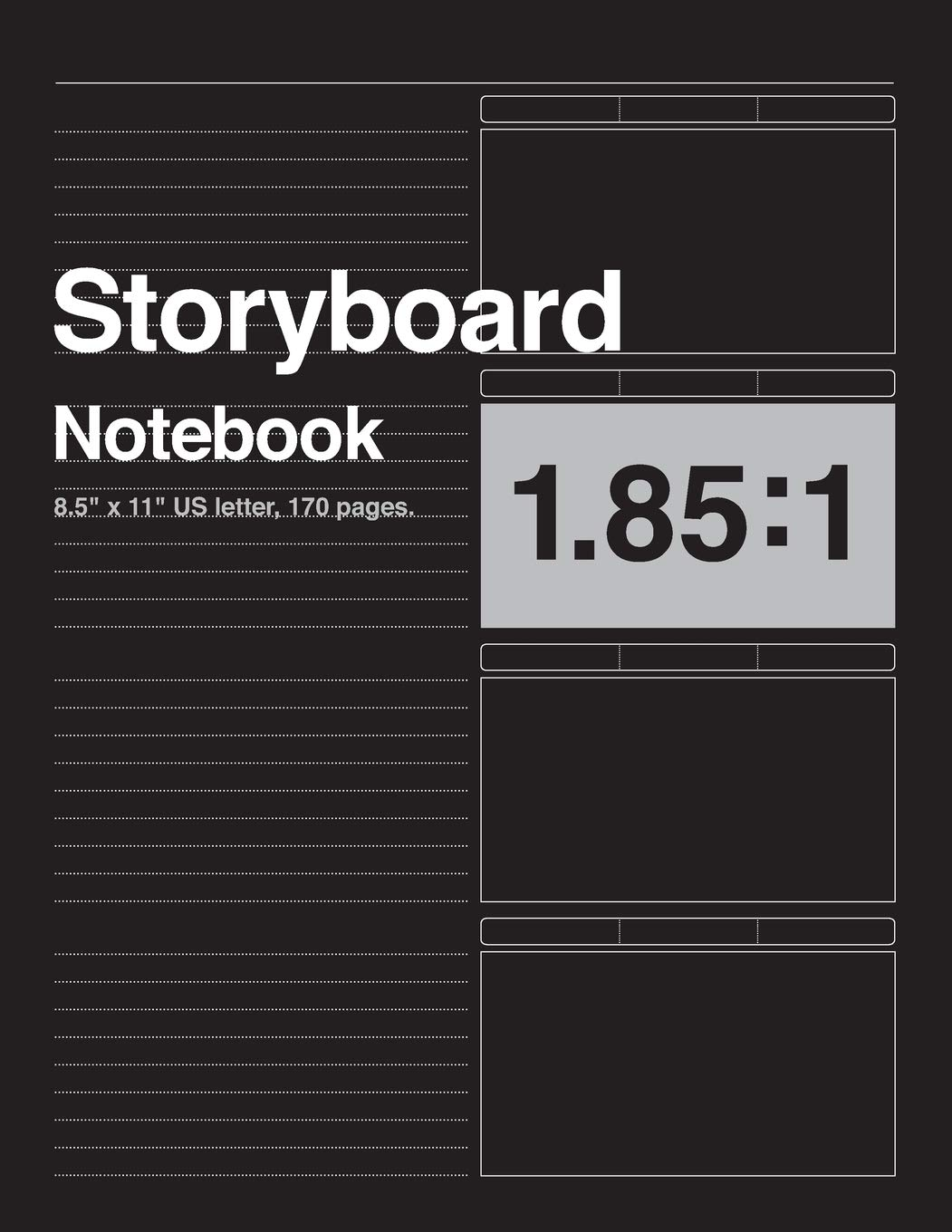 """Storyboard Notebook 1.85:1, 8.5""""x11"""" US Letter, 170 pages: For Directors, Animators & Creative Storytellers."""