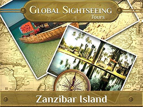 Zanzibar - Tropical Spice Isle