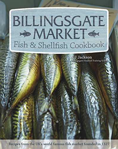 Billingsgate Market Fish & Shellfish Cookbook (HC) ()