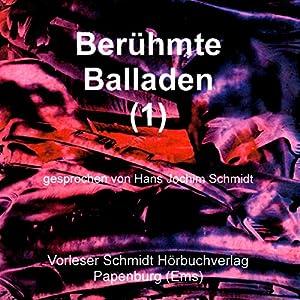Berühmte Balladen 1 Hörbuch